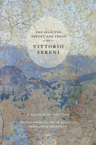 Cover of The Selected Poetry and Prose of Vittoro Sereni